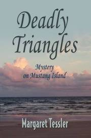 Deadly Triangles by Margaret Tessler