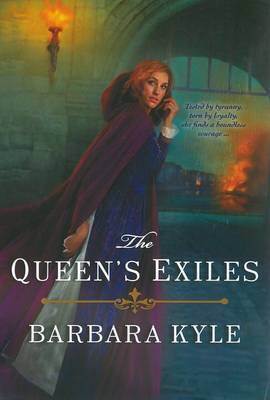 The Queen's Exiles by Barbara Kyle image