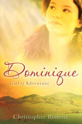 Dominique by Christopher Romine
