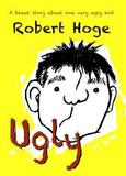 Ugly by Robert Hoge