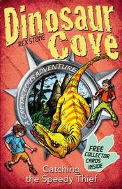 Dinosaur Cove Cretaceous 5: Catching the Speedy Thief by Rex Stone image