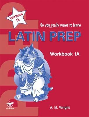 Latin Prep Book 1 Workbook A by Anne Wright image
