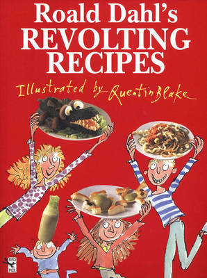 Roald Dahl's Revolting Recipes by Roald Dahl image