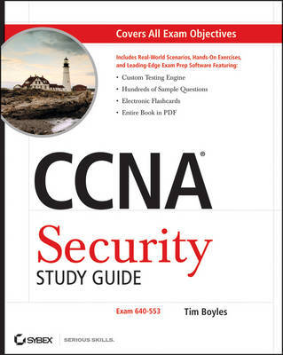 CCNA Security Study Guide: Exam 640-553 by Tim Boyles image