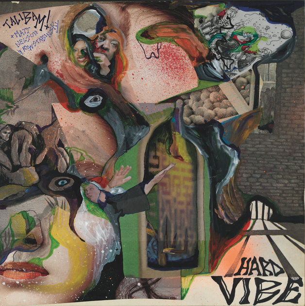 Hard Vibe by TALIBAM / MATT NELSON / RON STABINSKY
