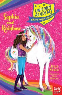 Unicorn Academy: Sophia and Rainbow by Julie Sykes image