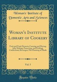 Woman's Institute Library of Cookery, Vol. 5 by Woman's Institute of Domestic Sciences image