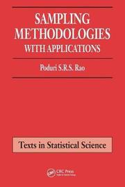 Sampling Methodologies with Applications by Poduri S.R.S. Rao