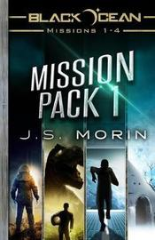 Mission Pack 1 by J S Morin