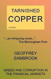 Tarnished Copper by Geoffrey Sambrook