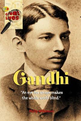 Gandhi by Philip Wilkinson