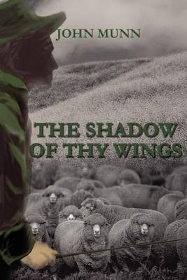 The Shadow of Thy Wings by John Munn image