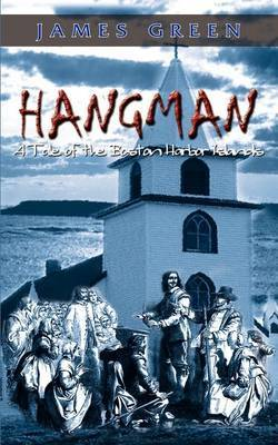 Hangman: A Tale of the Boston Harbor Islands by James Green image