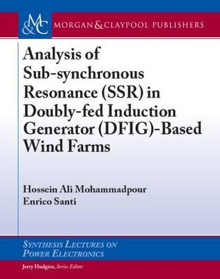 Analysis of Sub-synchronous Resonance (SSR) in Doubly-fed Induction