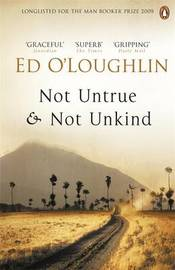 Not Untrue and Not Unkind by Ed O'Loughlin image