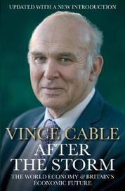 After the Storm by Vince Cable