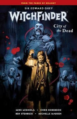 Witchfinder Volume 4: City Of The Dead