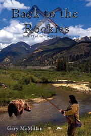 Back to the Rockies by Gary McMillan