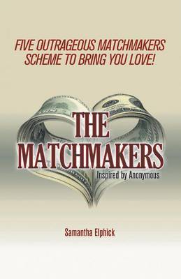 The Matchmakers by Samantha Elphick image