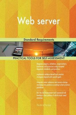 Web server Standard Requirements by Gerardus Blokdyk
