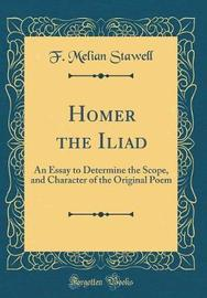 Homer the Iliad by F. Melian Stawell image