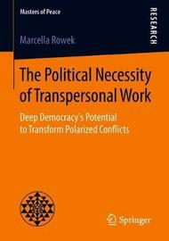 The Political Necessity of Transpersonal Work by Marcella Rowek image