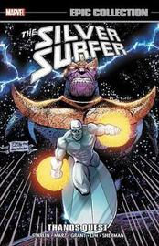 Silver Surfer Epic Collection: Thanos Quest by Alan Grant