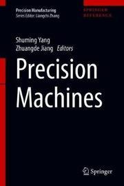 Precision Machines