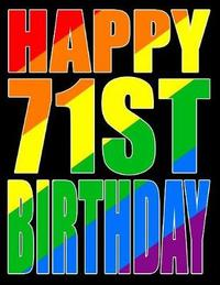 Happy 71st Birthday by Level Up Designs
