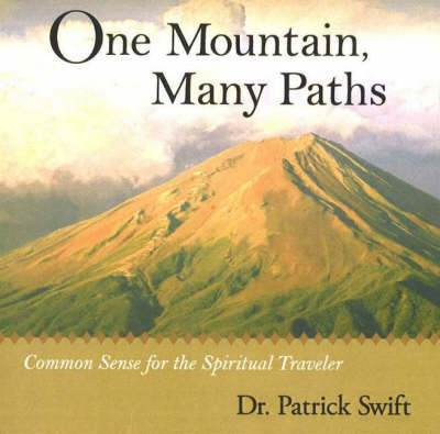 One Mountain, Many Paths by Patrick Swift