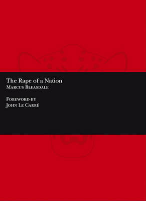 Marcus Bleasdale: The Rape of a Nation by Marcus Bleasdale