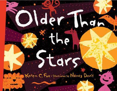 Older Than The Stars by Karen C Fox