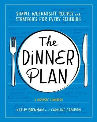 The Dinner Plan by Kathy Brennan image