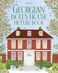 Georgian House Picture Book by Abigail Wheatley