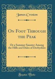 On Foot Through the Peak by James Croston image