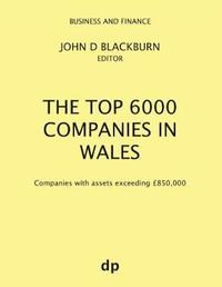 The Top 6000 Companies in Wales