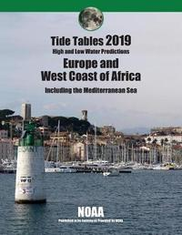 Tide Tables 2019 by National Oce Atmospheric Administration
