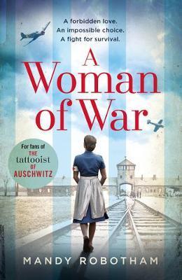 A Woman of War by Mandy Robotham