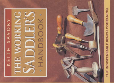 The Working Saddler's Handbook by Keith Savory image