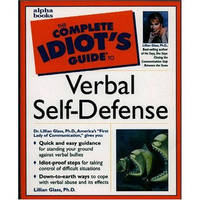 The Complete Idiot's Guide to Verbal Self-defense by Lillian Glass image