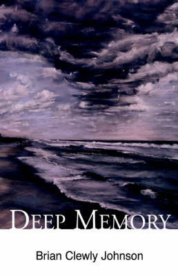 Deep Memory by Brian Clewly Johnson image