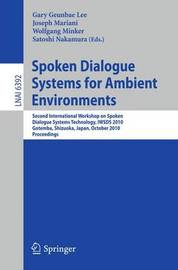 Spoken Dialogue Systems for Ambient Environments