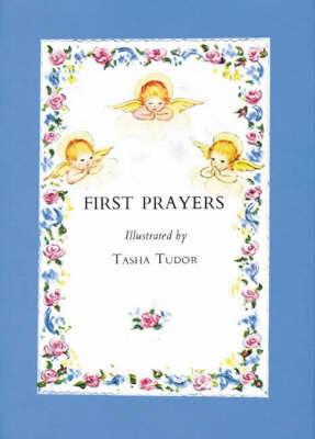 First Prayers by Tasha Tudor