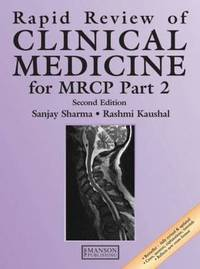 Rapid Review of Clinical Medicine for MRCP Part 2 by Sanjay Sharma
