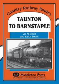 Taunton to Barnstaple by Vic Mitchell image