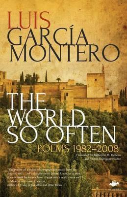 The World So Often by Luis Garcia Montero image