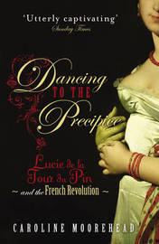 Dancing to the Precipice by Caroline Moorehead image