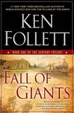 Fall of Giants (Century Trilogy #1) US Ed. by Ken Follett