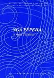 Nga Pepeha a Nga Tipuna: The Sayings of the Ancestors by Hirini Moko Mead