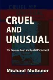 Cruel and Unusual by Michael Meltsner